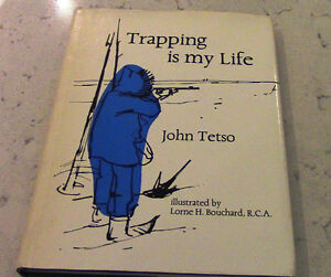 Trapping is my Life, John Tetso, 1970