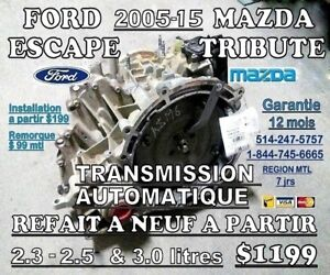 TRANSMISSION AUTOMATIQUE ESCAPE & TRIBUTE 2005-15  REFAIT A NEUF