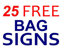 $2 Lawn Bag Signs plus get 25 free signs!