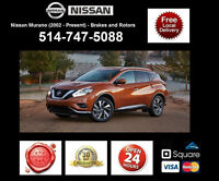 Nissan Murano - Brakes and Rotors • Freins et Disques