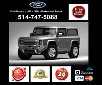 Ford Bronco - Brakes and Rotors • Freins et Disques
