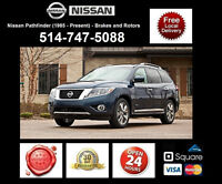 Nissan Pathfinder - Brakes and Rotors • Freins et Disques