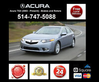 Acura TSX - Brakes and Rotors • Freins et Disques