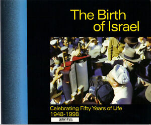 The Birth of Israel - Celebrating Fifty Years of Life 1948-1998