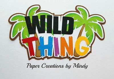 CRAFTECAFE MINDY JUNGLE WILD THING premade paper piecing TITLE scrapbook diecut