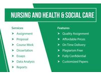 NURSING AND HSC - ASSIGNMENT/ESSAY/COURSEWORK/DISSERTATION/PROPOSAL-WRITING,EDITING AND PROOFREADING