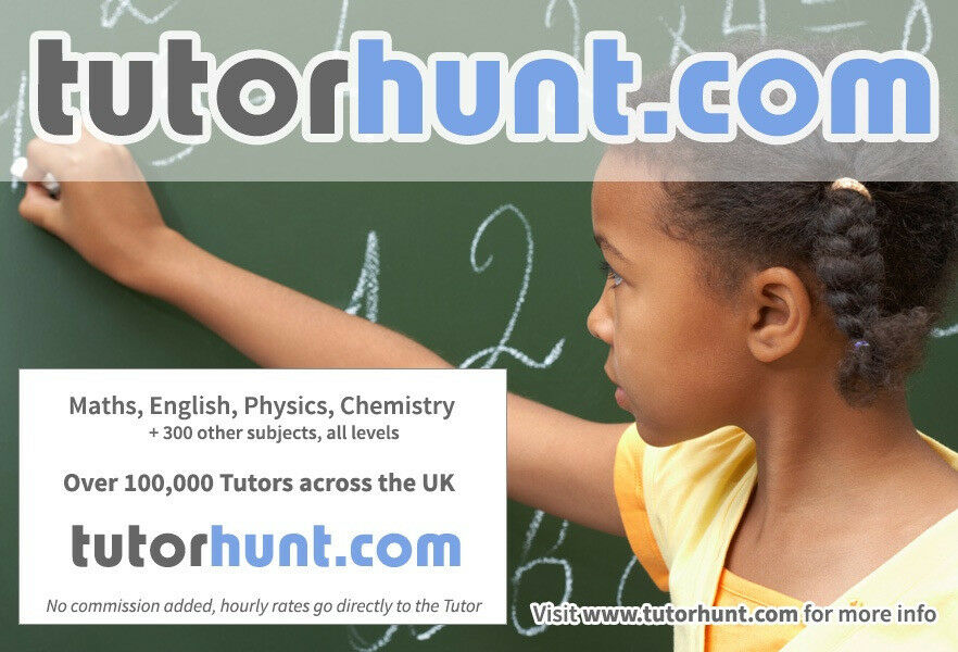 Tutor Hunt Limehouse - UK's Largest Tuition Site- Maths,English,Science,Physics,Chemistry,Biology