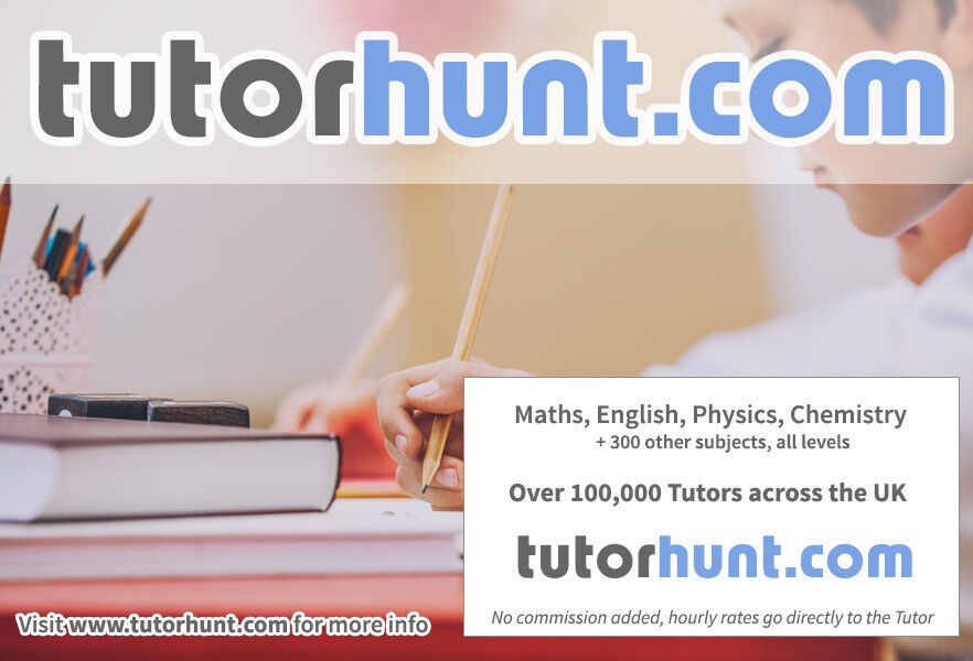 Tutor Hunt Blackfriars - UK's Largest Tuition Site- Maths,English,Science,Physics,Chemistry,Biology