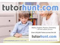 Tutor Hunt Dagenham - UK's Largest Tuition Site- Maths,English,Science,Physics,Chemistry,Biology