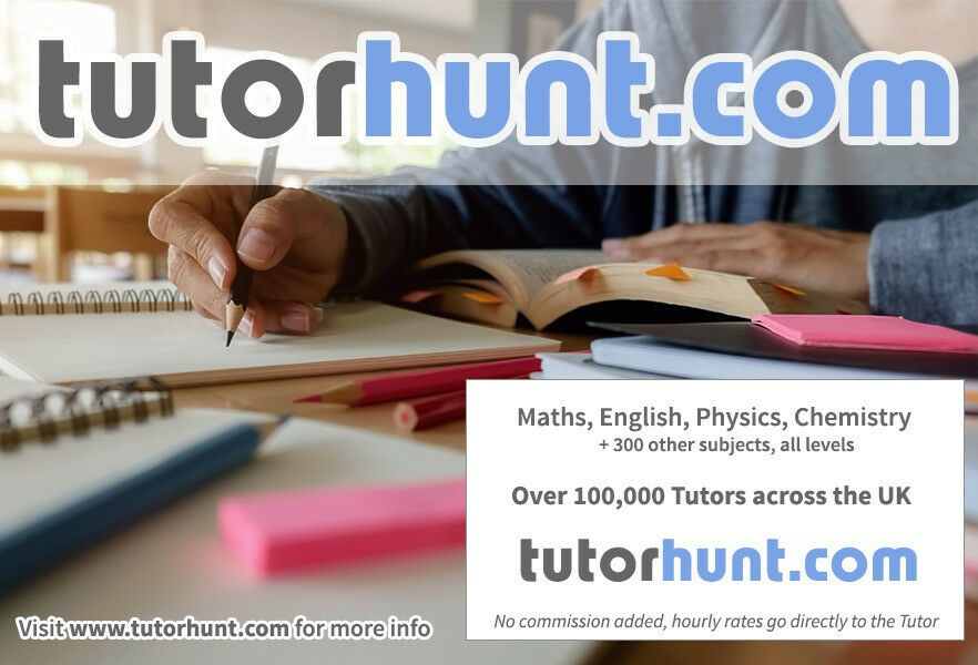 Tutor Hunt Haggerston - UK's Largest Tuition Site- Maths,English,Science,Physics,Chemistry,Biology