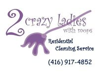 2 CRAZY LADIES WITH MOPS RESIDENTIAL CLEANING FALL CLEAN UP