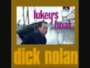 COLLECTORS ITEM DICK NOLAN LP LUCKEY'S BOAT EXCELLENT COND