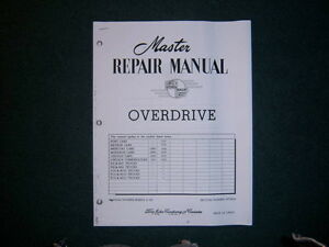 Ford Overdrive Repair Manual  1949 50 51 52 53 54 55 56 57 58 59