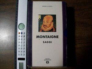 Grandi Classici Montaigne Saggi -Arnoldo  Mondadori Editore