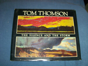 THE SILENCE & THE STORM-TOM THOMSON-PAINTING COLLECTION