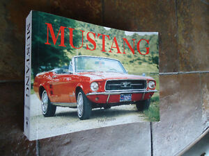 MUSTANG 1ST EDITION SOFT COVER 2008 444 PAGES