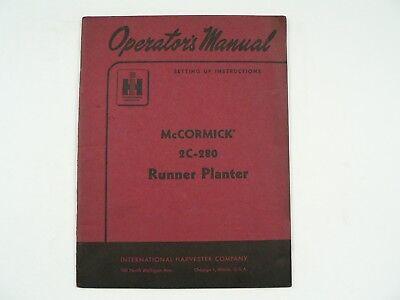 Mccormick 2c-280 Runner Planter Operators Manual International Harvester 1955