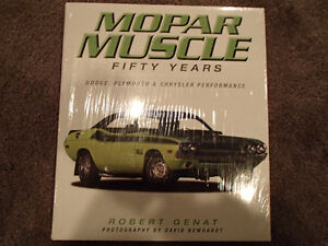 Mopar Muscle - Fifty Years - Dodge, Plymouth & Chrysler Performa