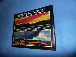Tom Thomson : The Silence and the Storm / signed  Town & Silcox