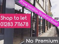 Shop to let *Stratford Road* - Excellent Opportunity No Premium