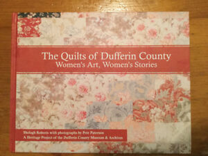 The Quilts of Dufferin County