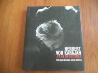HERBERT VON KARAJAN,a life in picture