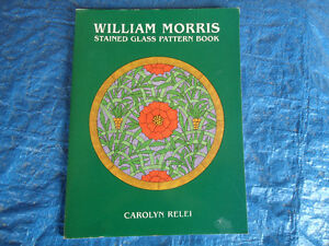 WILLIAM MORRIS STAINED GLASS PATTERN BOOK 1ST 1998