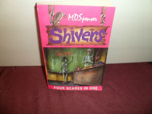 Shivers Four scares in one