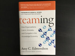 Teaming.   By Amy C Edmondson