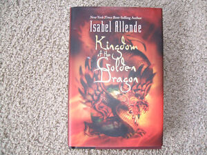 Kingdom of the Golden Dragon Hard Cover by Isabel Allende