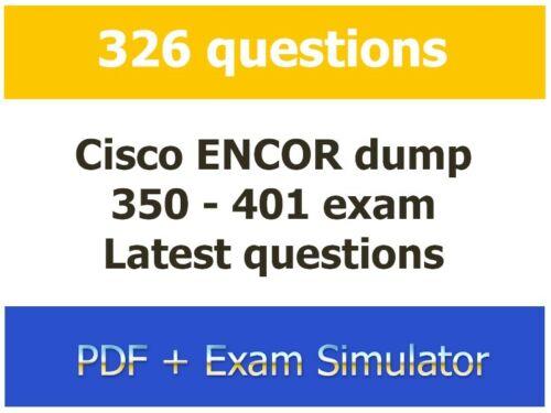 350-401 - Cisco CCNP ENCOR - 326 Question latest dump