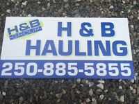 H&B Hauling; Clean Cut & Professional