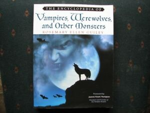 The Encyclopedia of Vampires, Werewolves and Other Monsters