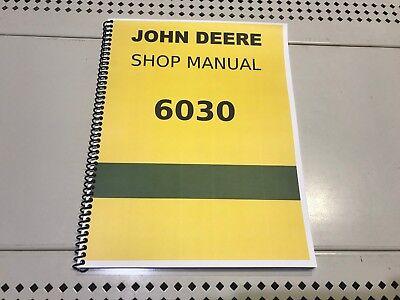 6030 John Deere Technical Service Shop Repair Manual