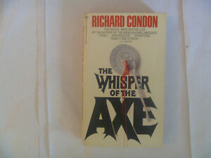 The Whisper Of The Ax by Richard Condon - 1978 Paperback