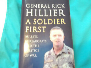 BOOK SIGNED BY GENERAL RICK HILLIER CANADIAN DEFENSE