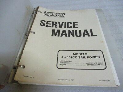 Mercury Outboards 4/102CC Sail Power OEM Service Repair Manual P/N 90-17308