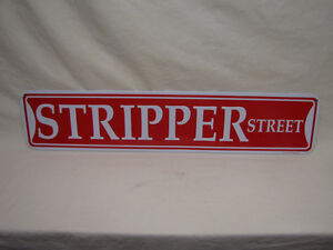 New STRIPPER STREET Novelty Metal Street Sign London Ontario image 1