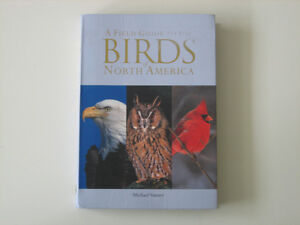 Field Guide to the Birds of North America [Victoria Park/Lawrenc