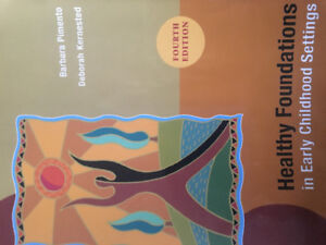 healthy foundation in early childhood settings- fourth edition
