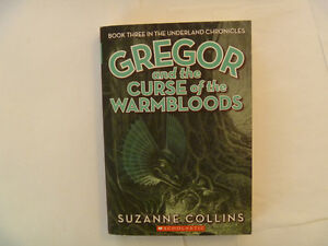 SUZANNE COLLINS - Gregor And The Curse Of The Warmbloods