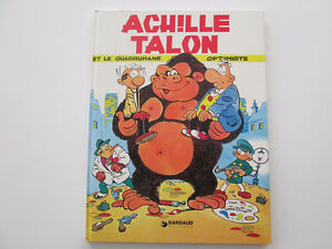 ACHILLE TALON ET LE QUADRUMANE OPTIMISTE EXCELLENT ÉTAT