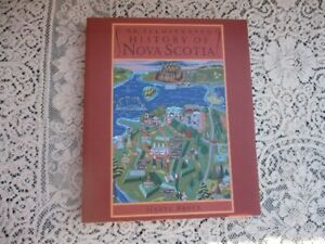 1997 Illustrated History of Nova Scotia--by Harry Bruce