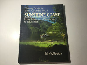 Sunshine Coast Vancouver Howe Sound Cruising Guide by Wolferstan