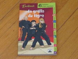 GRIFFE  DU TIGRE ***  ROMAN ARTS MARTIAUX/littérature