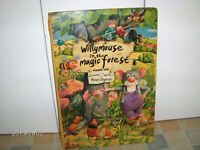 WILLYMOUSE IN THE MAGIC FOREST-SARTIN-BAGNALL-CHILD'S BOOK-LARGE