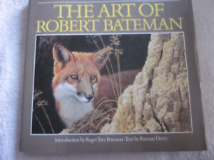 The Art of Robert Bateman Hardcover Book. 1987 Edition.