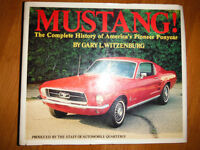Mustang: The Complete History of America's Pioneer Ponycar