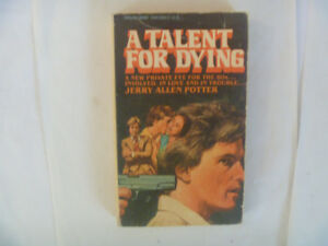 A TALENT FOR DYING by Jerry Allen Potter