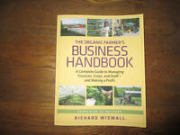 The Organic Farmer's Business Handbook: A Complete Guide to Mana